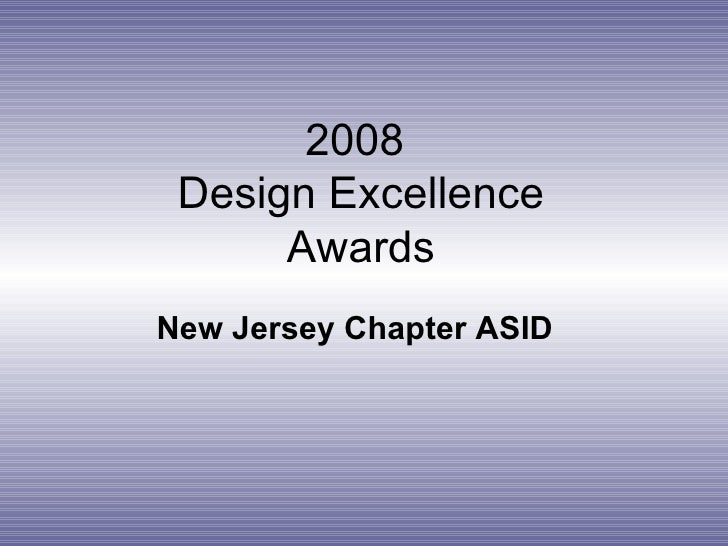 2008  Design Excellence Awards New Jersey Chapter ASID