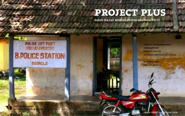 project plusbridge the gap between citizens and local police.                                    shreya chakravarty       ...