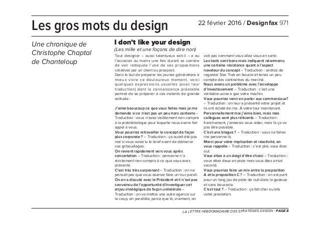 LA LETTRE HEBDOMADAIRE DES STRATÉGIES DESIGN - PAGE 8 Tout designer – aussi talentueux soit-il – a eu l'occasion au moins ...