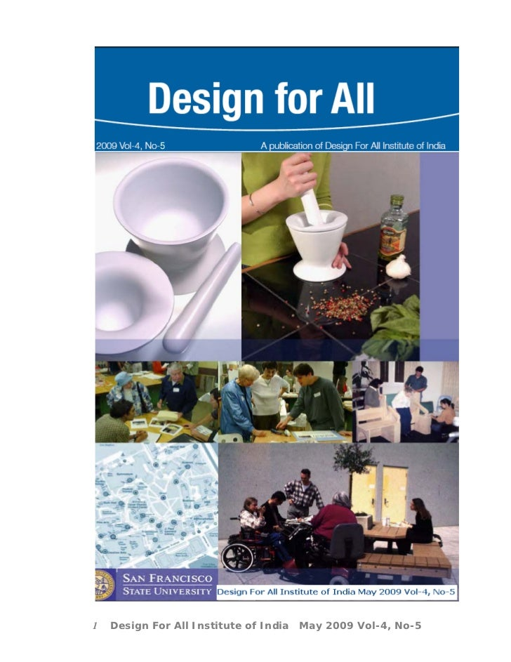 5     1   Design For All Institute of India   May 2009 Vol-4, No-5