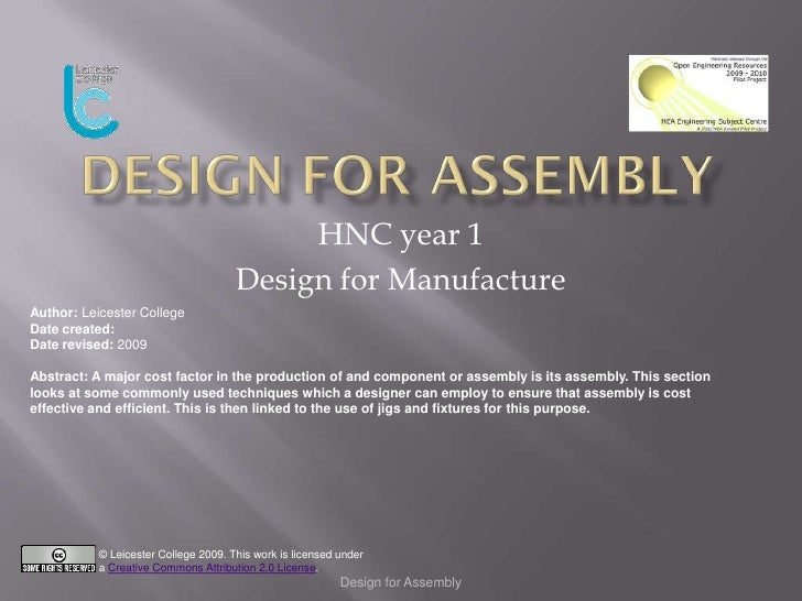 HNC year 1                                       Design for Manufacture Author: Leicester College Date created: Date revis...
