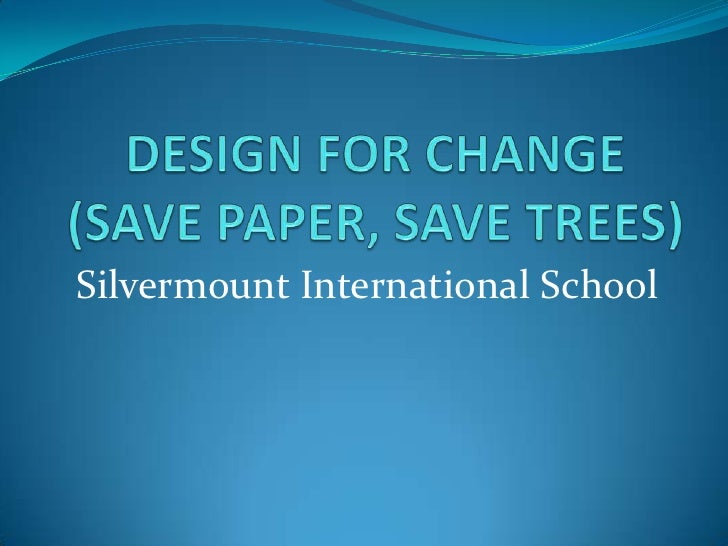 Save Trees Essay