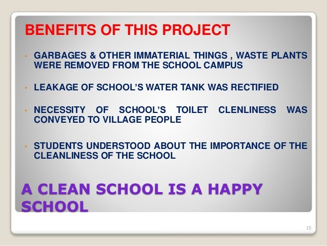 the importance of clean environment in school Cleanliness in schools cleanliness  good sanitation provides a clean school environment for the students to keep them in good health and safe.