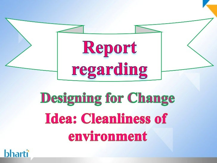 We looking at the issue awareness of environment We looking at the issue awareness of environmentcleanliness among the peo...