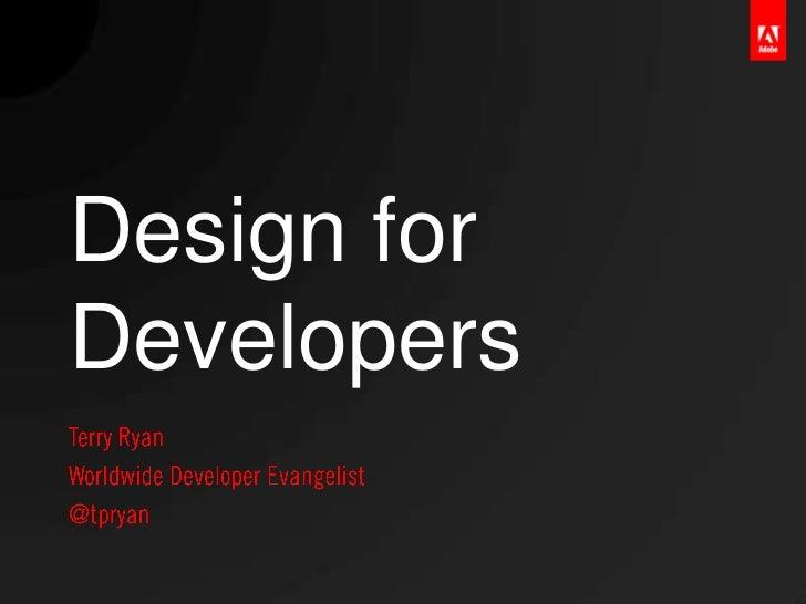 Design forDevelopers