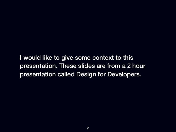 Design for developers Slide 2