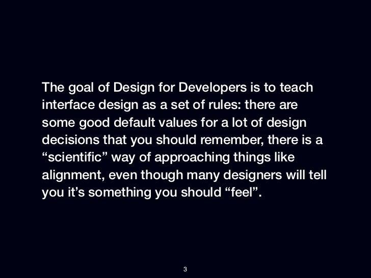 Design for developers Slide 3