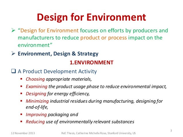 design for the environment Read chapter japan's changing environmental policy, government initiatives, and industry responses: industrial ecology is a concept that has emerged in re.