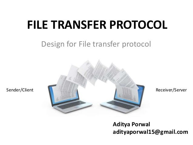 Design for File Transfer Protocol