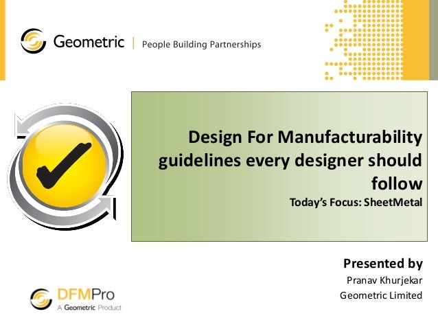 design for manufacturability This paper describes design for manufacturability and assembly in product development and provides dfma guidelines.