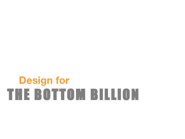 Design for THE BOTTOM BILLION