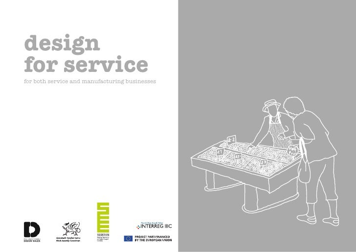 designfor servicefor both service and manufacturing businesses