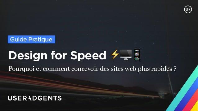 Design for Speed ⚡🖥📱 Pourquoi et comment concevoir des sites web plus rapides ? Guide Pratique
