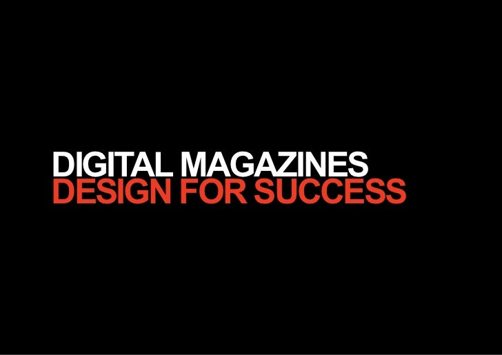 DIGITAL MAGAZINESDESIGN for SuccESS