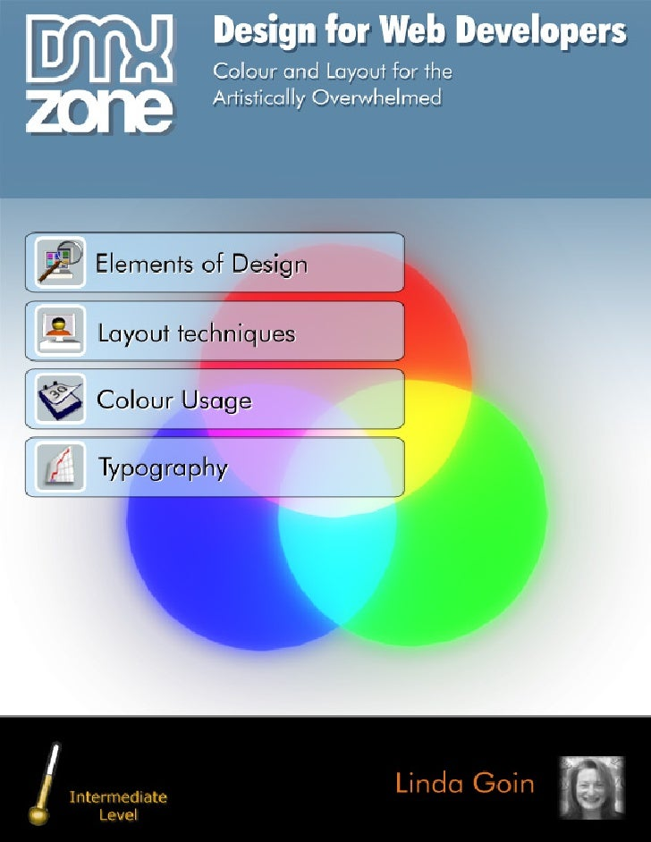 Design for Web Developers: Colour and Layout for                 the Artistically Overwhelemed                            ...