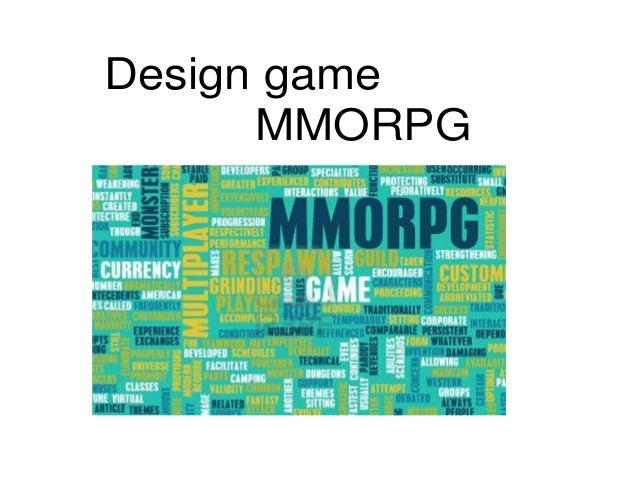 Design game      MMORPG