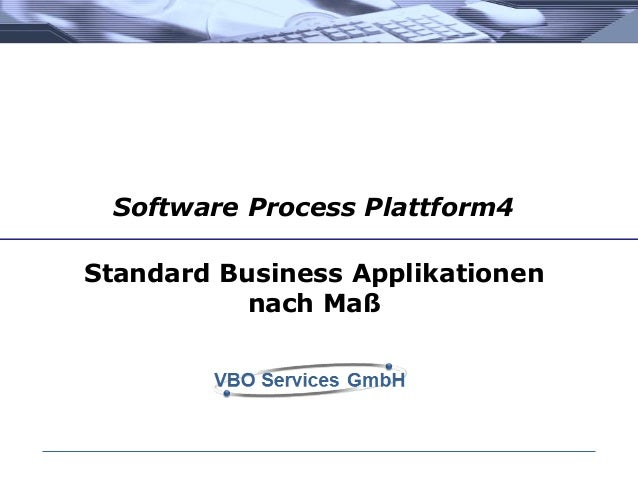 Standard Business Applikationen nach Maß Software Process Plattform4
