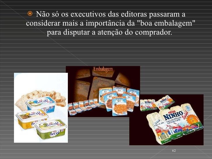 <ul><li>Não só os executivos das editoras passaram a considerar mais a importância da &quot;boa embalagem&quot; para dispu...