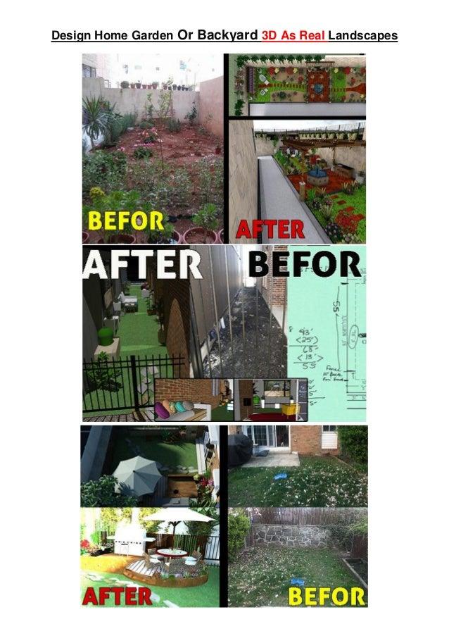 Design home garden or backyard 3d as real landscapes for Home garden 3d design