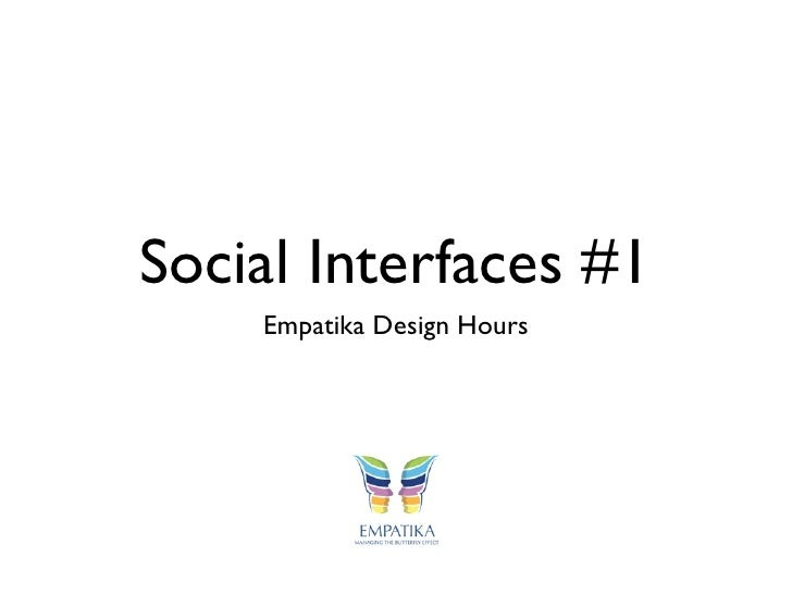 Social Interfaces #1    Empatika Design Hours