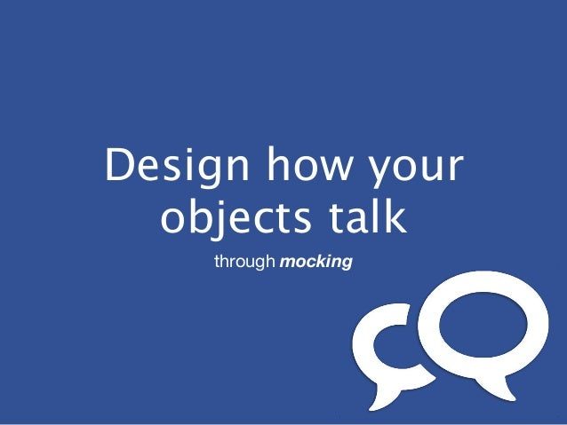 Design how your objects talk through mocking