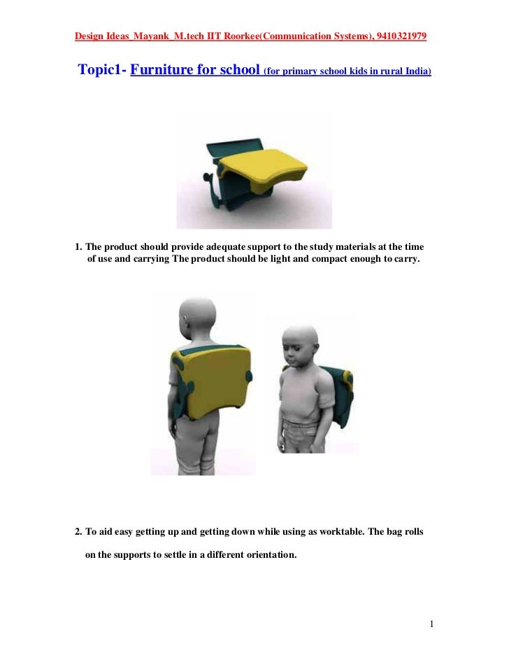 Design Ideas_Mayank_M.tech IIT Roorkee(Communication Systems), 9410321979Topic1- Furniture for school (for primary school ...