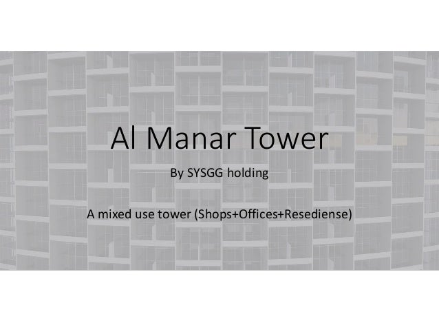 Al Manar Tower By SYSGG holding A mixed use tower (Shops+Offices+Resediense)