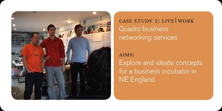 case study 2: live workQuadro businessnetworking servicesoutcome:1. Church ofpeer–to–peer credit (flatcredit heirarchy).