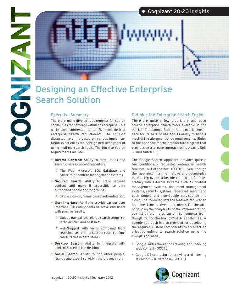 • Cognizant 20-20 InsightsDesigning an Effective EnterpriseSearch Solution   Executive Summary                            ...