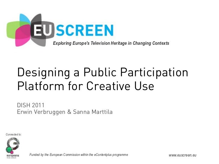 Exploring Europes Television Heritage in Changing Contexts!!         Designing a Public Participation         Platform for...