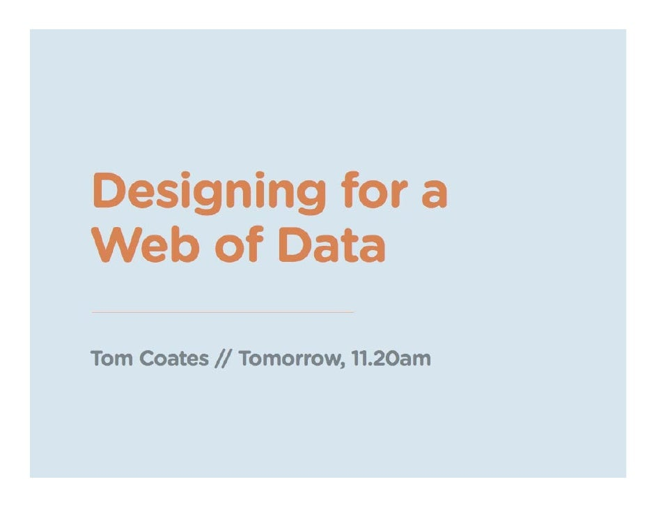 Designing for a Web of Data