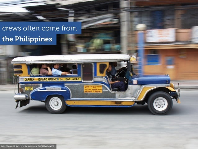 the Philippines crews often come from http://www.flickr.com/photos/insmu74/4296249058