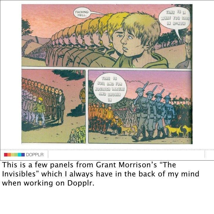 """DOPPLR                    DOPPLR           DOPPLR  This is a few panels from Grant Morrison's """"The Where next? Invisibles""""..."""