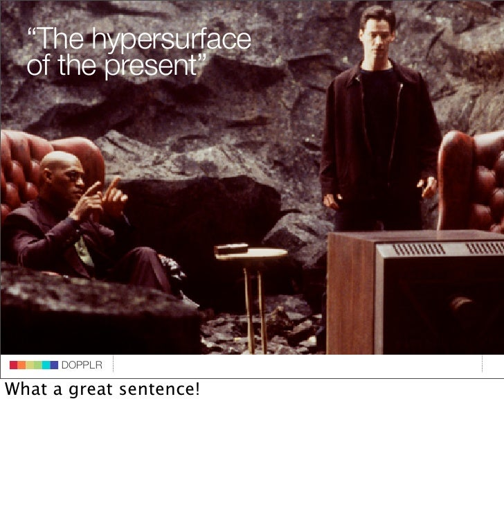 """The hypersurface    of the present""                                 DOPPLR                    DOPPLR           DOPPLR  Wh..."