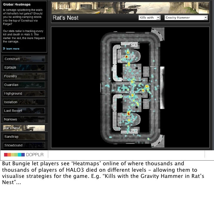 DOPPLR                    DOPPLR           DOPPLR But Bungie let players see 'Heatmaps' online of where thousands and  Whe...