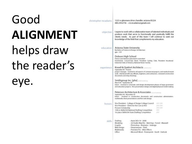 good alignment helps draw the readers eye how to design a good resume