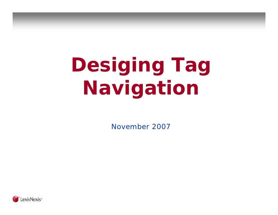 Desiging Tag  Navigation    November 2007
