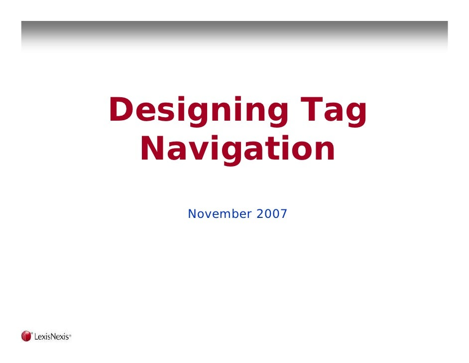 Designing Tag  Navigation    November 2007