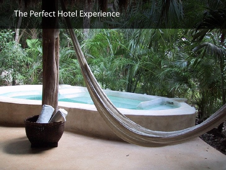The Perfect Hotel Experience