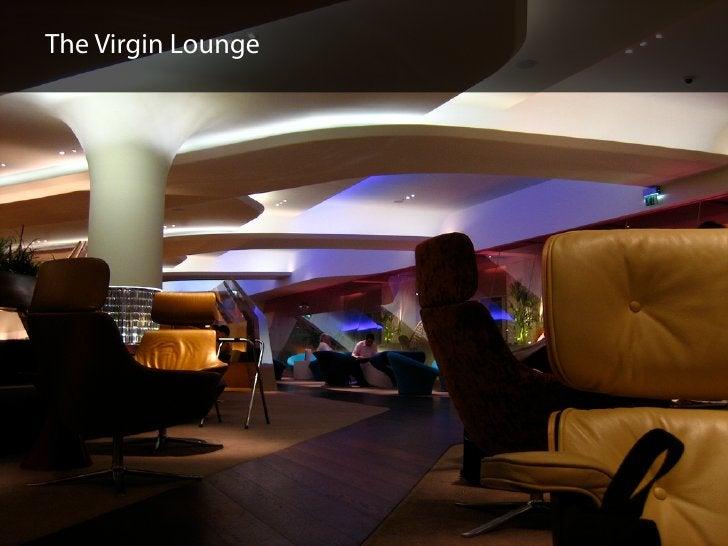 The Virgin Lounge