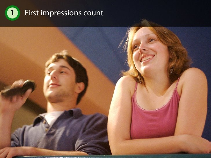 1 First impressions count 1.