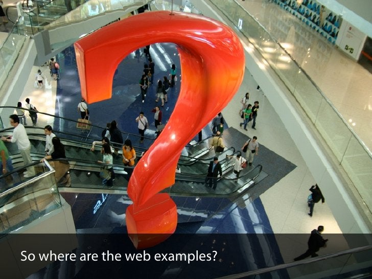 So where are the web examples?