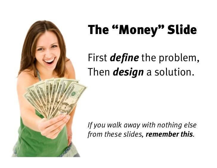 the money slide first define