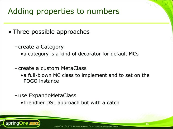 Adding properties to numbers  • Three possible approaches    – create a Category     •a category is a kind of decorator fo...