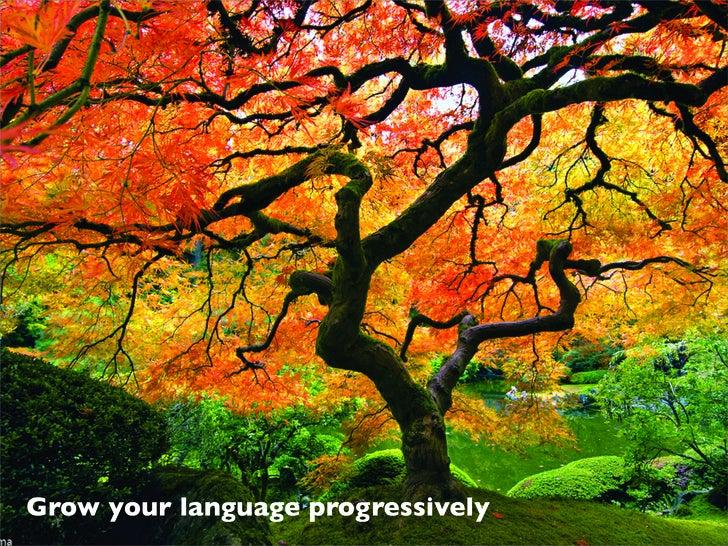 Grow your language progressively