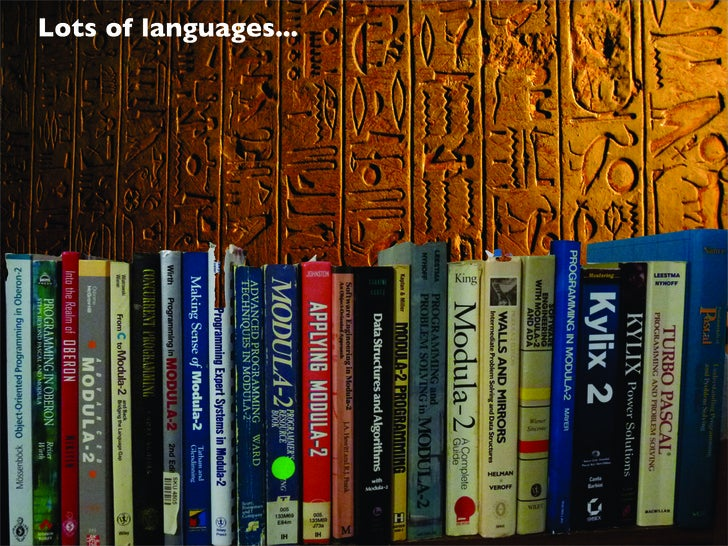 Lots of languages...