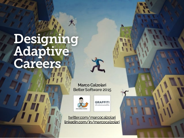 Designing Adaptive Careers - Better Software 2015