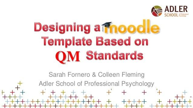 QM Sarah Fornero & Colleen Fleming Adler School of Professional Psychology