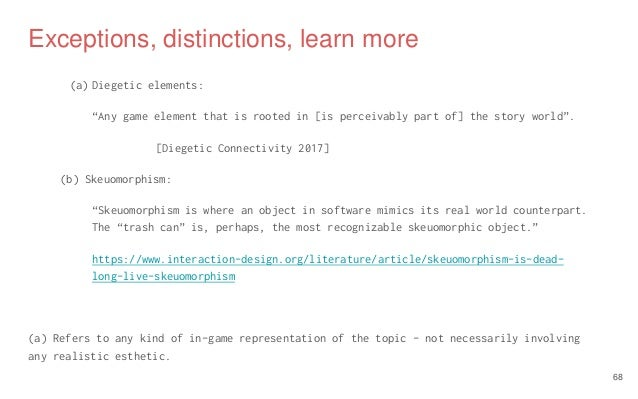 """Exceptions, distinctions, learn more (a) Diegetic elements: """"Any game element that is rooted in [is perceivably part of] t..."""