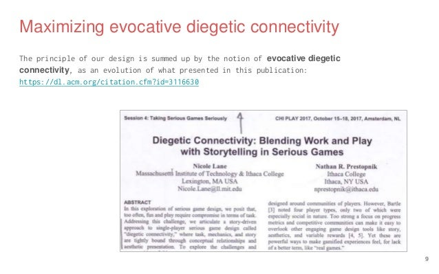 Maximizing evocative diegetic connectivity The principle of our design is summed up by the notion of evocative diegetic co...